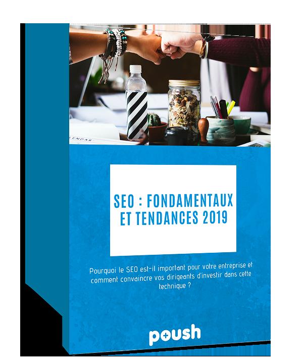 SEO: fondamentaux et tendances 2019